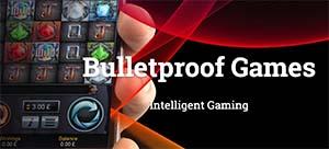 Bulletproof Games online casinos