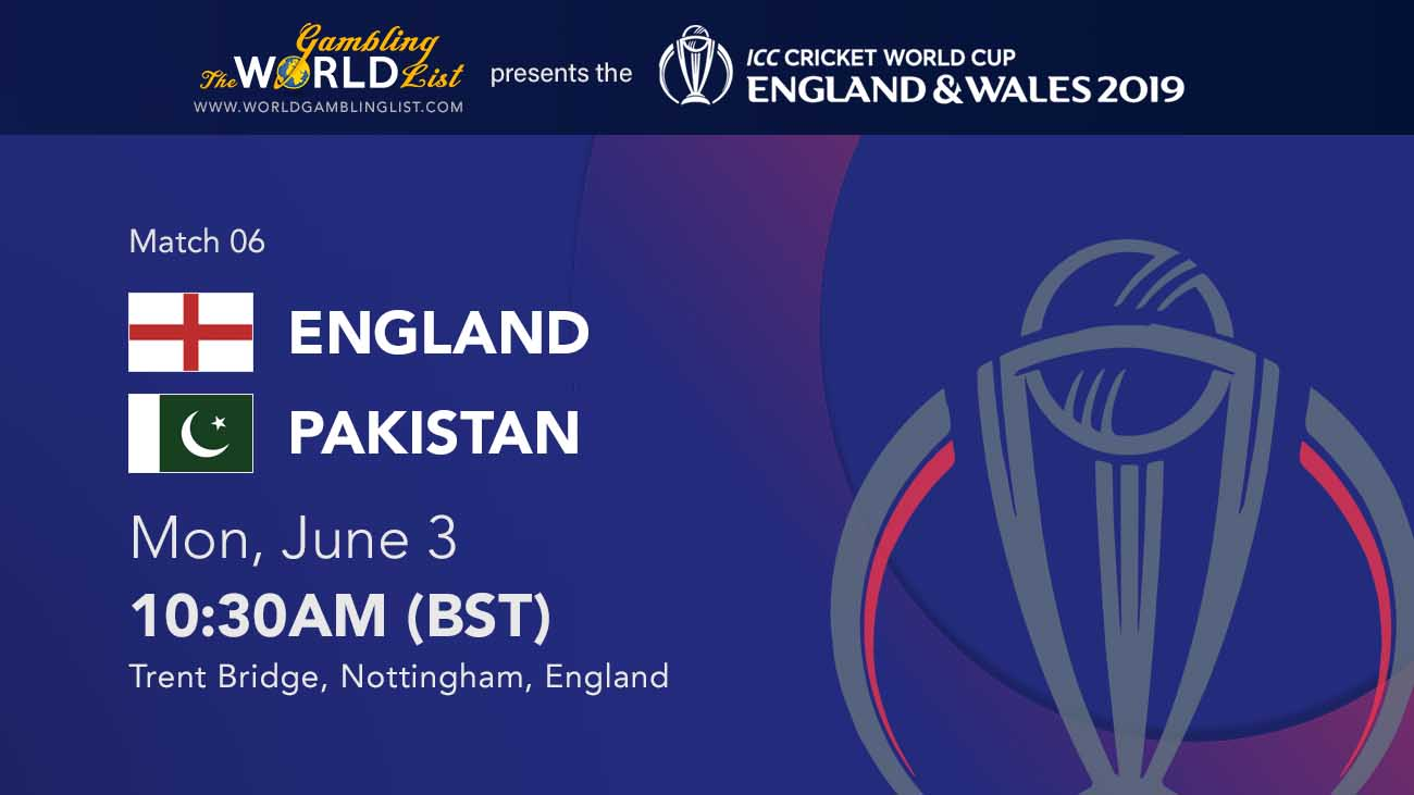 England vs Pakistan betting tips - 2019 ICC cricket world cup