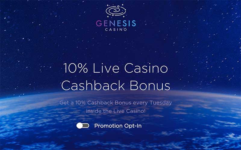 genesis live casino promotion - 10% CASH BAck