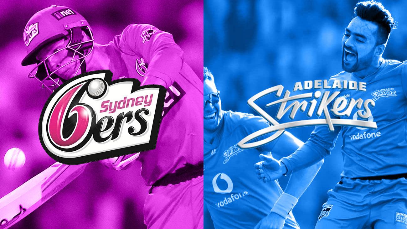 Sydney Sixers v Adelaide Strikers BBL 2020-21