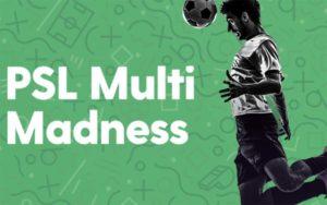 PSL multibet madness freebet promotion live at Bet.co.za